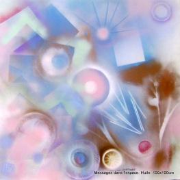 """""""Messages dans l'espace I """" Huile sur toile 100 X 100 CM 1er prix d'art abstrait à Barcelone en 2001 par la fédération Acea's"""
